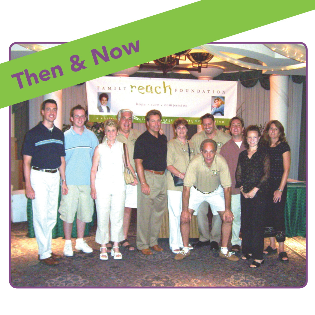 Then & Now @ Family Reach
